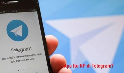 Apa Itu RP di Telegram