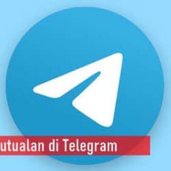 Arti Kata Mutualan di Telegram Maksudnya Apa