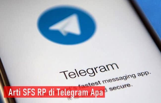 Arti SFS RP di Telegram Apa