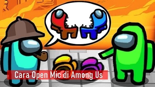 Cara Open Mic di Among Us