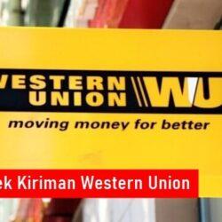 Cara Cek Kiriman Western Union Online