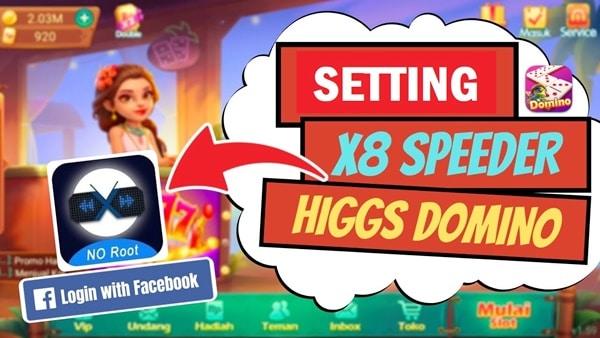 Cara Setting X8 Speeder Higgs Domino Island