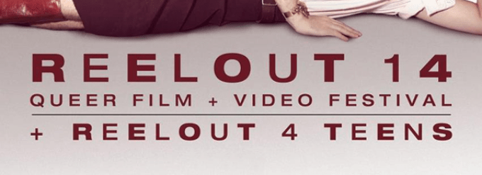 Reelout 14, Queer Film and Video Festival