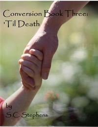 Conversion: book 3 'Til Death