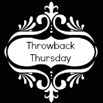 Throwback Thursday #10