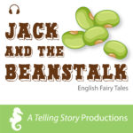 A Telling Story Productions Jack and The Beanstalk