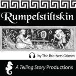 A Telling Story Productions Rumpelstiltskin