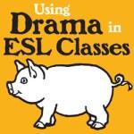 Teaching Drama in ESL Classes Kinney Brothers Publishinng