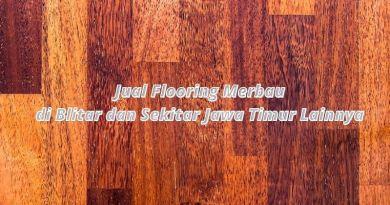 Jual flooring merbau di blitar