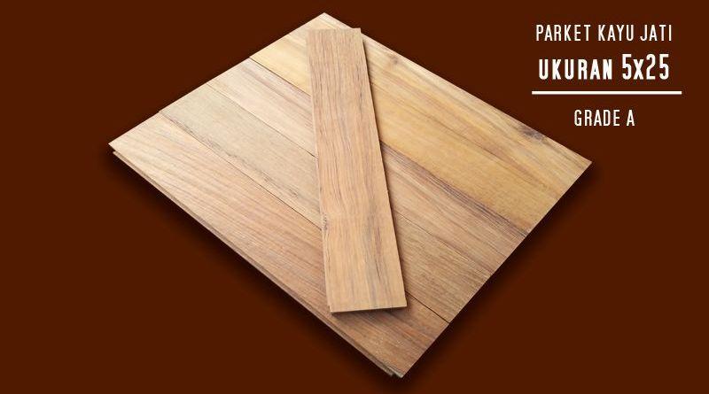 Parket Kayu Jati Ukuran 1,2x5x25cm, Grade A