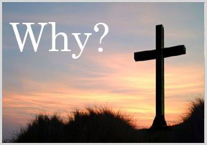 When we ask God Why