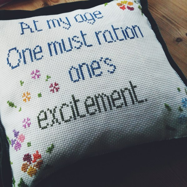 Cross stitched pillow with quote by Lady Grantham, Downtown Abbey