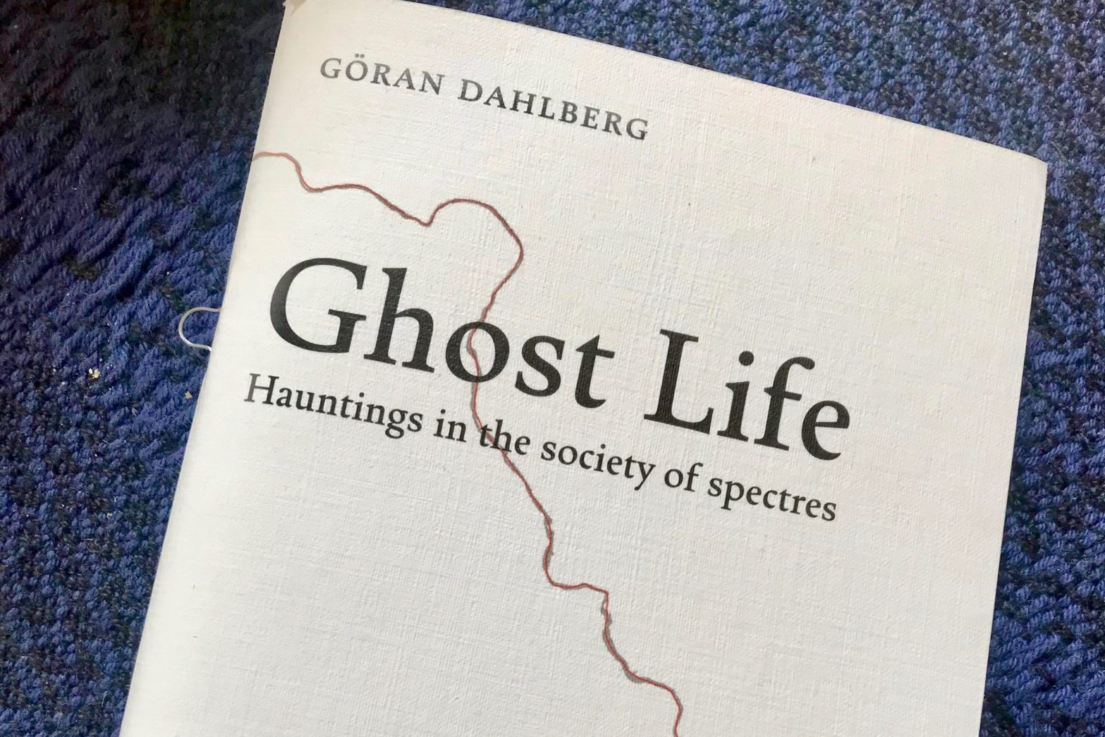 Picture of Göran Dahlberg's Ghost Life, translated by Kira Josefsson.