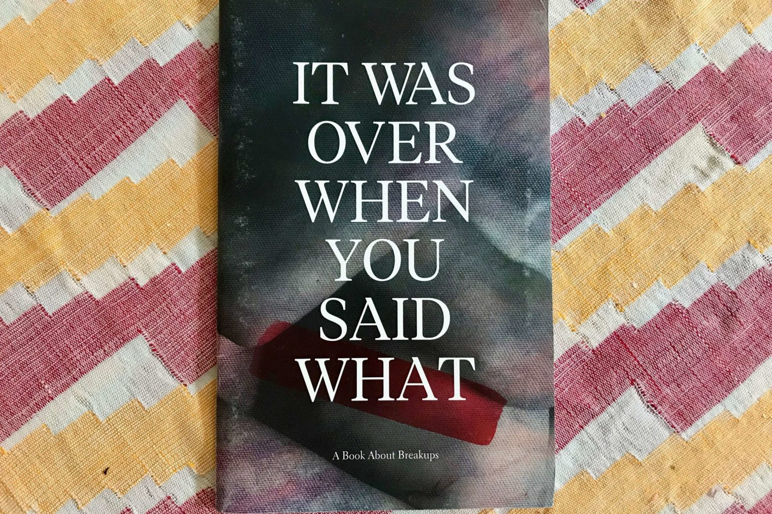 Cover for chapbook It Was Over When You Said What
