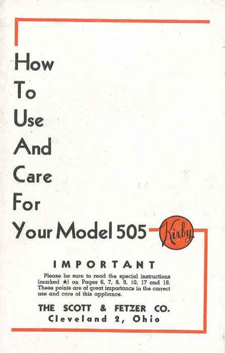 Download the Kirby Model 505 Owner Manual.