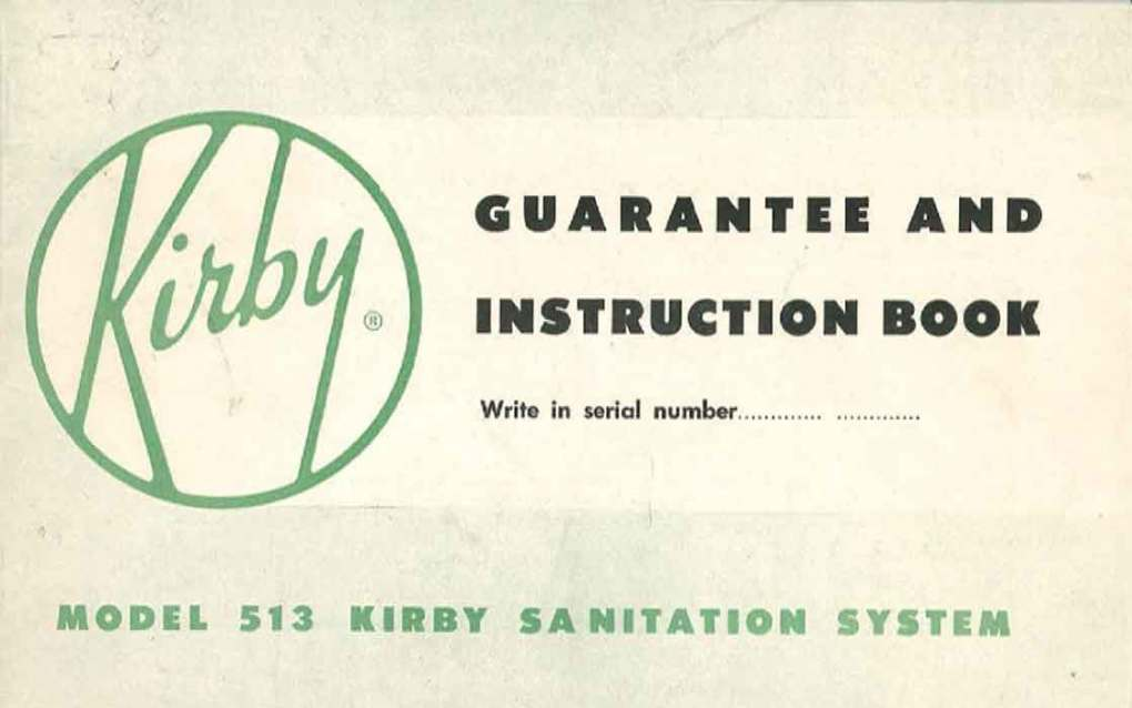 Download the Kirby Model 513 Owner Manual.