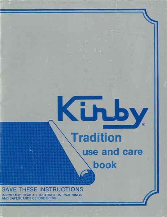 Download the Kirby Tradition Owner Manual.