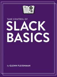 Slack basics