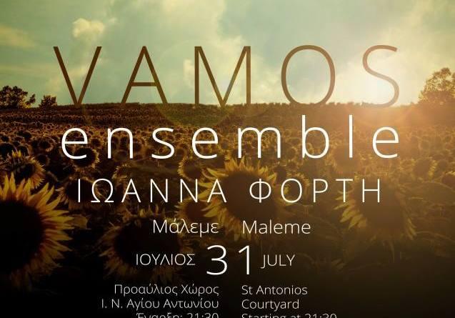 31 July Vamos Ensem