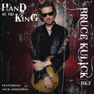Hand of the king - Bruce Kulick