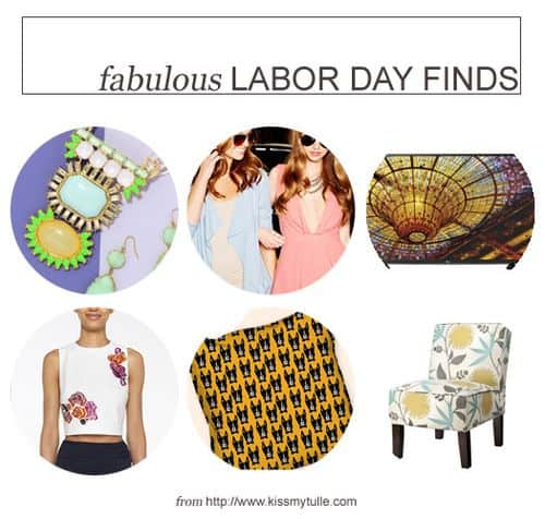 Fabulous Labor Day Finds
