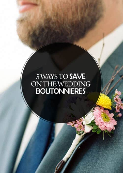 5 Ways to Save on the Wedding Boutonnieres