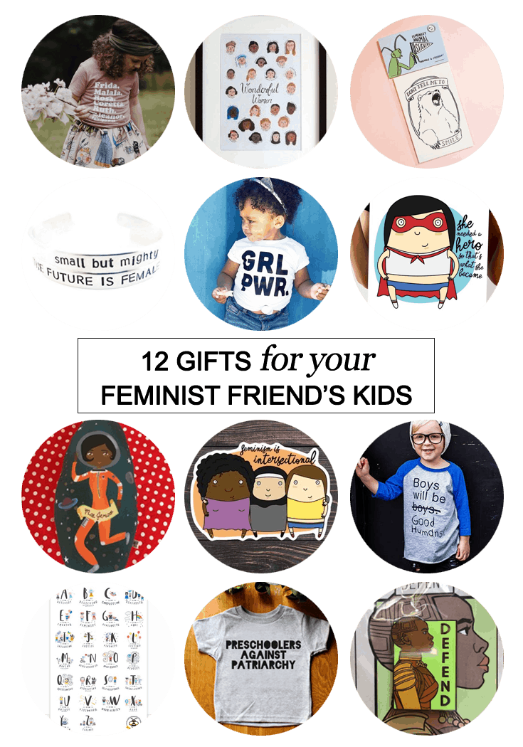 We all have bad ass friends willing to join us in this fight and, most of the time, they're bringing their kids along with them. Make their #Christmas awesome AF with one (or all) of these 12 gifts for your #feminist friend's kids.