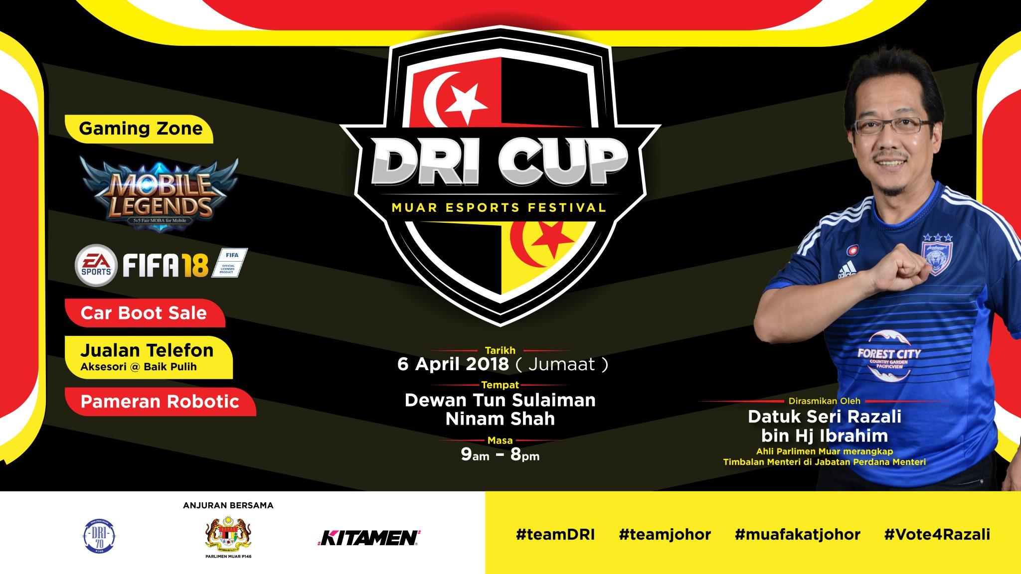 DRI CUP – Muar Esports Festival