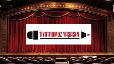 Photo of TİYATROMUZ YAŞASIN İNİSİYATİFİ İŞ BAŞINDA!