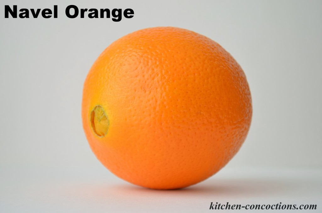 Navel Oranges Are The Most Common Variety Of They Seedless Have Thick Skins Peel Easily And A Classic Orange Size With Dimple On