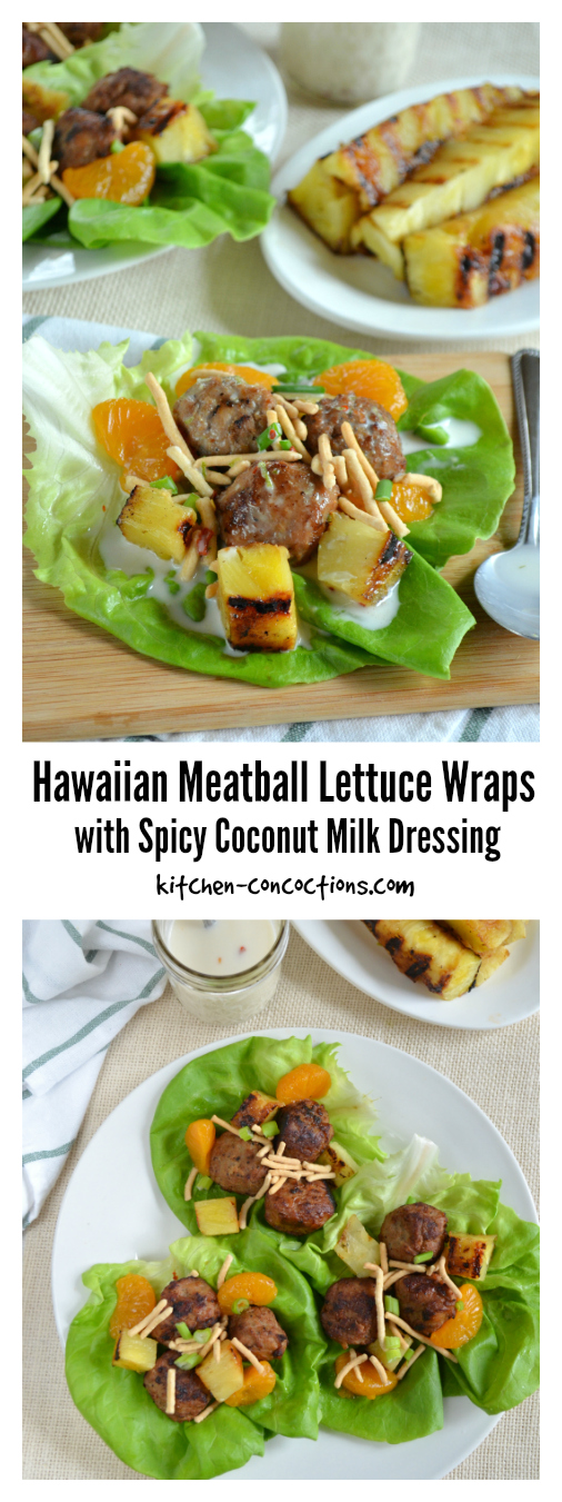 Hawaiian Meatball Lettuce Wraps with Spicy Coconut Milk Dressing