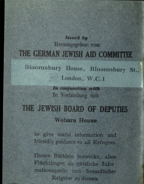 Kitchener camp, Wolfgang Priester, German Jewish Aid Committee, Bloomsbury House, Jewish Board of Deputies, Woburn House, Guidance to all Refugees, front cover
