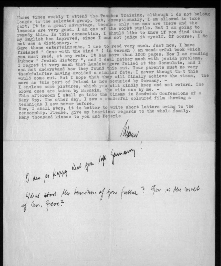 "Kitchener camp, Werner Gembicki, Letter, Teacher training three times a week, Concern about English language skills, Does a lot of reading including 'Gone with the Wind' (in German) and Dubnow's 'Jewish History', Landsbergers ""failed at the Consulate"", Poland now occupied by Germany, Going to cinema in Sandwich to see 'Confessions of a Nazi Spy', Previously saw a 'wonderful coloured film showing a technique I never saw before', Keeping letters shorter because of censorship, 24 November 1939, page 2"