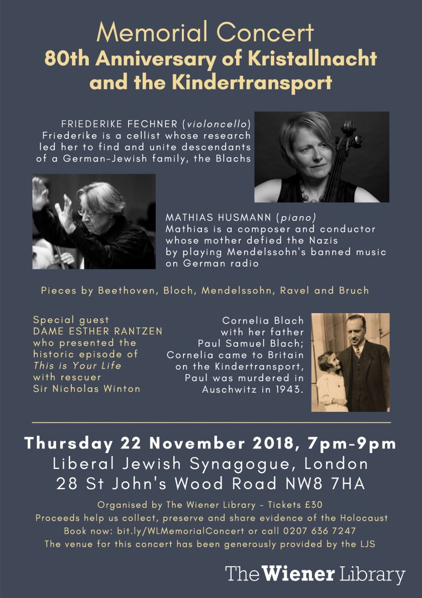 Memorial Concert, 80th Anniversary of Kristallnacht and the Kindertransport, 22 November 2018, 7pm - 9pm, Liberal Jewish Synagogue, London NW8