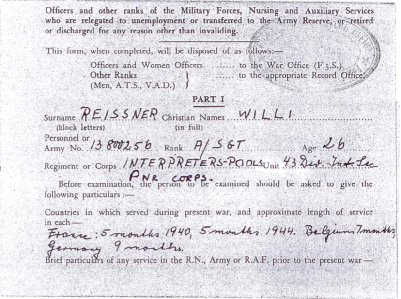 Pioneer Corps, Willi Reissner, Part I, Interpreters-Pools, France 5 months 1940, 5 months 1944, Belgium 7 months, Germany 9 months