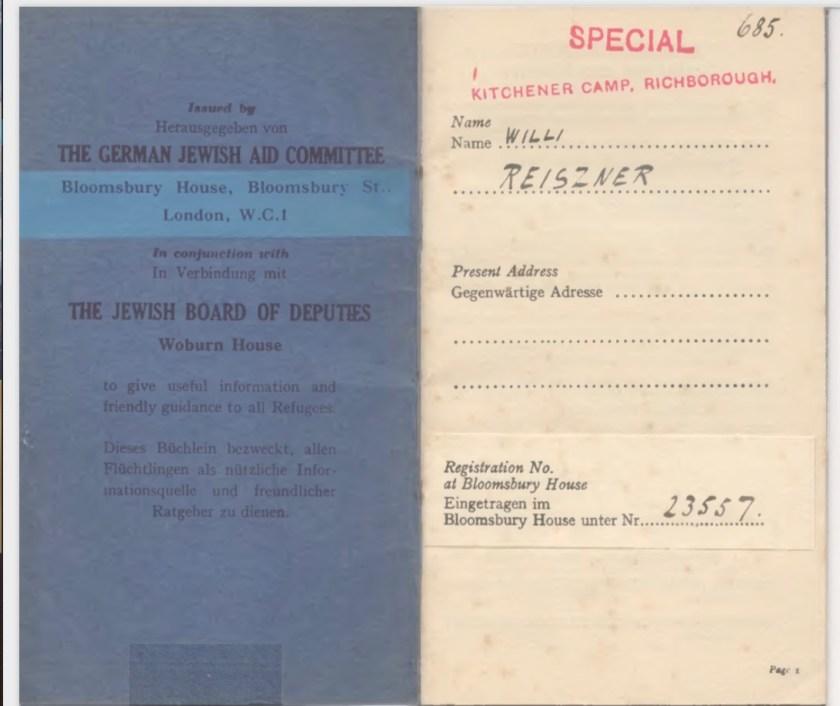 Kitchener camp, Willi Reissner, German Jewish Aid Committee, Jewish Board of Deputies, Friendly Guidance, Number 685, Bloomsbury House number 23557