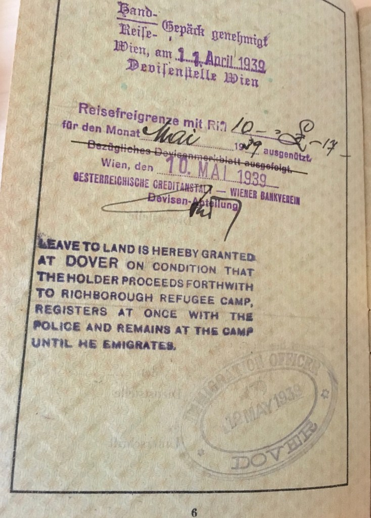 Kitchener camp, Herbert Weihs, German passport stamps, Leave to land at Dover, Vienna 11 April 1939, Vienna May 1939, Imigration office Dover 12 May 1939