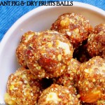Figs & dry fruits ladoo