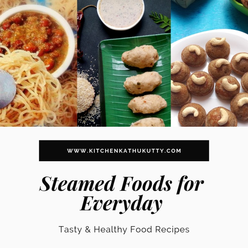 Healthy Steamed Food Recipes for babies and toddlers-Indian Vegetarian Steamed Foods