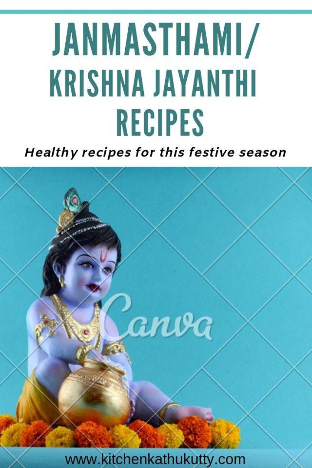 Janmasthami|Krishna Jayanthi Recipes