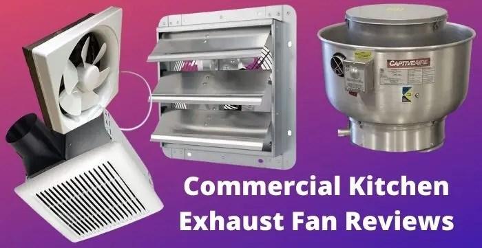 commercial kitchen exhaust fan reviews