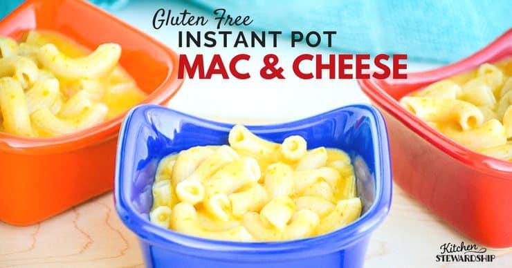 Gluten Free Instant Pot Mac & Cheese, by Kitchen Stewardship