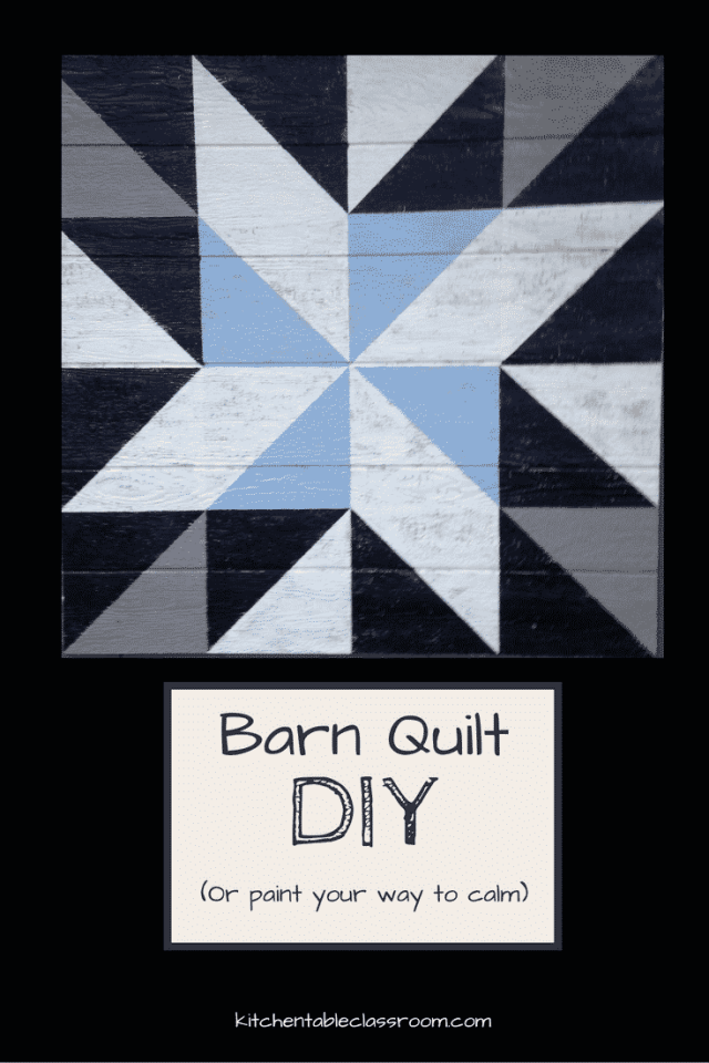 "Barn Quilt DIY-A project with a beginning and an end and a finished product that lasts for more than 20 minutes can do wonders for a girl. ""Move over kids. Mama's got a project."""