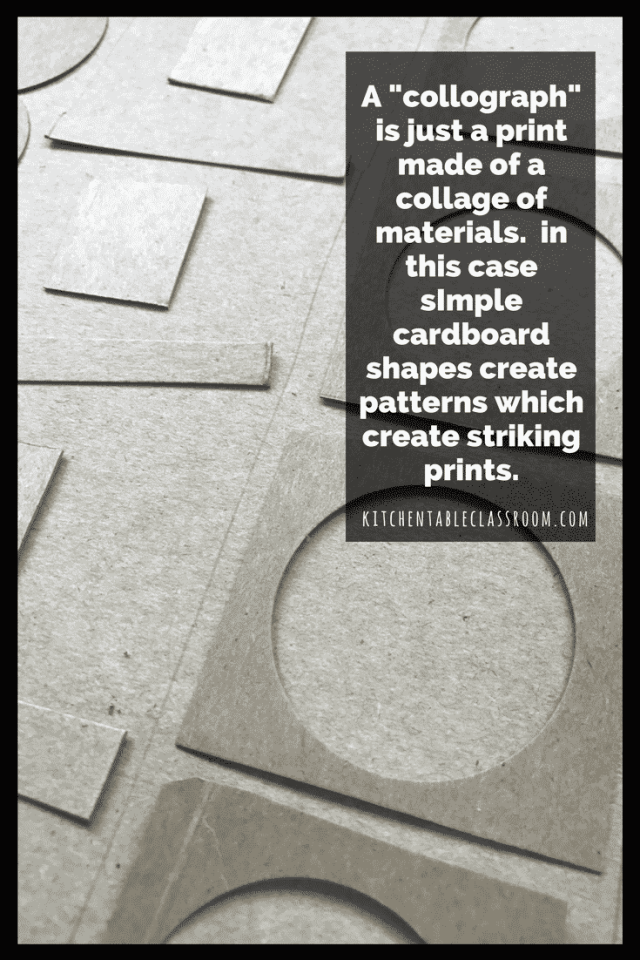 A collograph is simply a print made from a collage of materials.  In this case we used cardboard and focused on creating simple patterns.  Follow along!