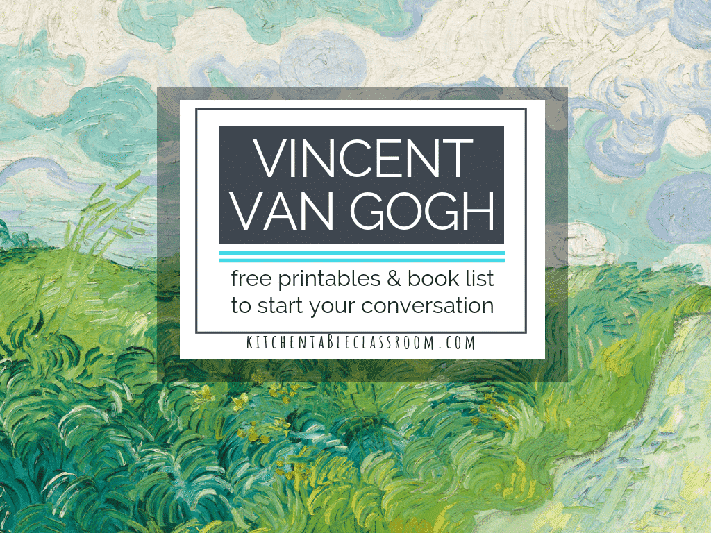 Vincent Van Gogh For Kids Books And Printable Resources