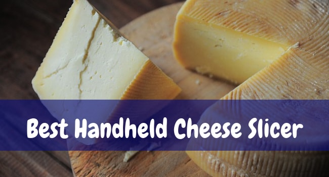 best handheld cheese slicer