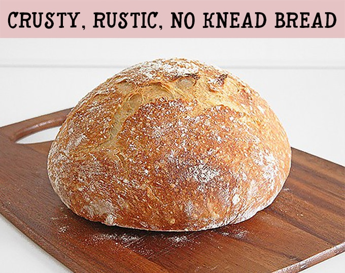 Crusty, rustic, no-knead bread. A super easy Artisan style bread - it's the perfect beginner bread!