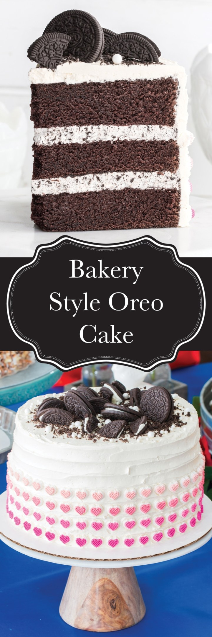 A bakery style Oreo cake you cake make at home! Rich and moist chocolate cake layers with an Oreo buttercream, and then covered with a vanilla buttercream. It's the perfect cake for the kids (and the kids in all of us!).