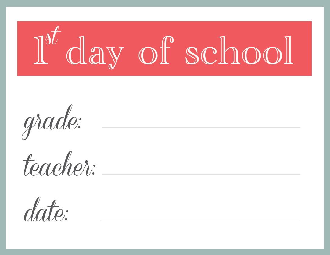 24 Colorful First Day Of School Signs