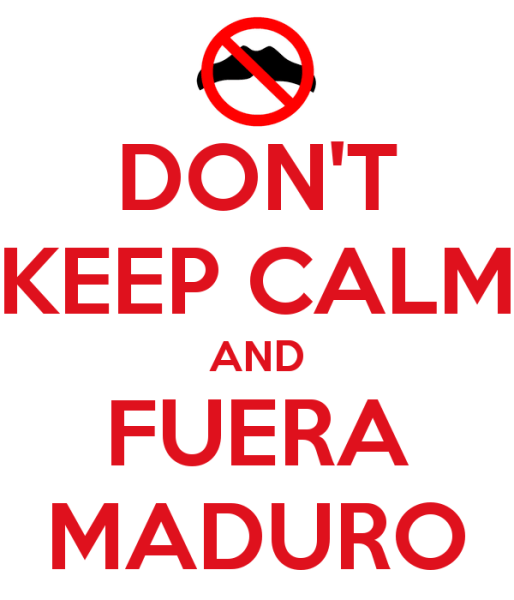 dont-keep-calm-and-fuera-maduro
